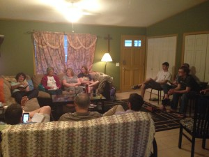 We got to have small group in our home tonight.